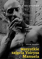 Wszystkie zajęcia Yoirysa Manuela. Opowieści kubańskie.